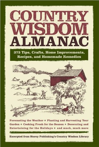 9781435135673: Country Wisdom Almanac: 373 Tips, Crafts, Home Improvements, Recipes, and Homemade Remedies