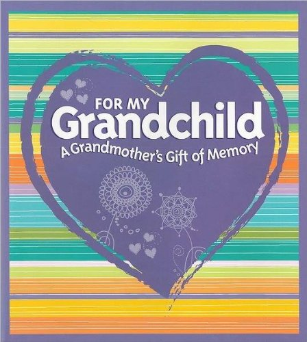 9781435135826: For My Grandchild A Grandmother's Gift of Memory