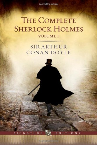 9781435136403: Complete Sherlock Holmes (Volume I Signature Edition) (Barnes & Noble Signature Editions)
