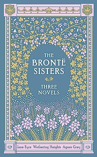 Bronte Sisters: Three Novels, The