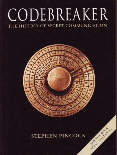 9781435137233: Codebreaker: The History of Secret Communication