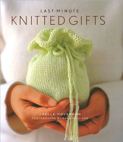 9781435137554: Last Minute Knitted Gifts