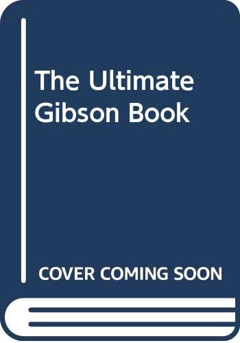 9781435137561: The Ultimate Gibson Book