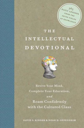 9781435137646: The Intellectual Devotional: Revive Your Mind, Complete Your Education, and Roam Confidently with the Cultured Class