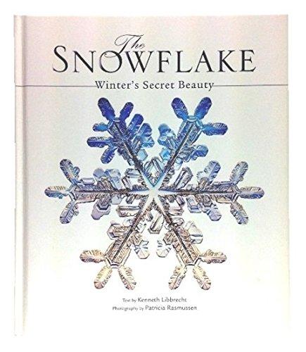 9781435137653: The Snowflake: Winter's Secret Beauty