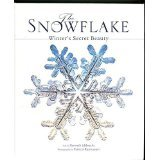 9781435137653: The Snowflake: Winter's Secret Beauty