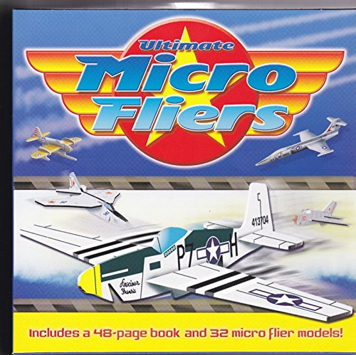 Ultimate Micro Fliers (includes a 48 page: Sandy Creek Publishing