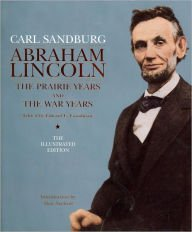 9781435138056: Abraham Lincoln: The Prairie Years and The War Years, Illustrated Edition
