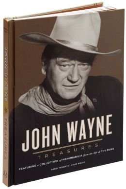 9781435138094: John Wayne Treasures Featuring a Collection of Memorabilia from the Life of the Duke