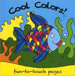 Cool Colors (Bobbly Book) Fun to Touch Pages: n/a