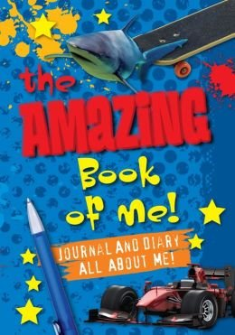 9781435139909: The Amazing Book Of Me: Journal And Diary All About Me