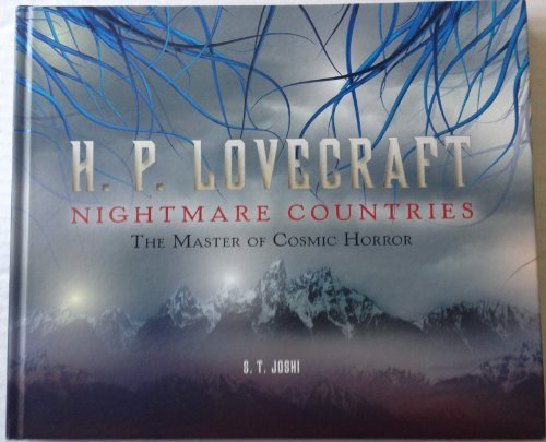 9781435141520: H. P. Lovecraft: Nightmare Countries (The Master of Cosmic Horror) by S. T. Joshi (2012) Hardcover
