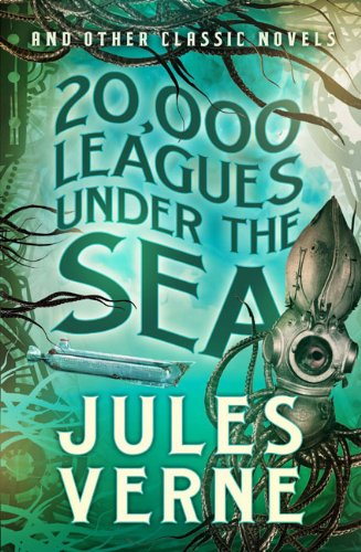 20,000 Leagues Under the Sea and Other: Jules Verne