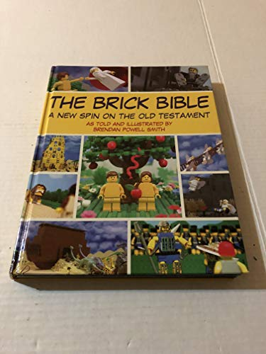 9781435141858: The Brick Bible - A New Spin on the Old Testament