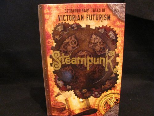 9781435141933: Extraodinary Tales of Victorian Futurism: Steampunk