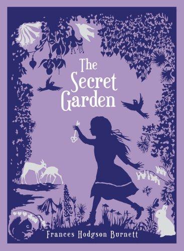 The Secret Garden: Burnett, Frances Hodgson;