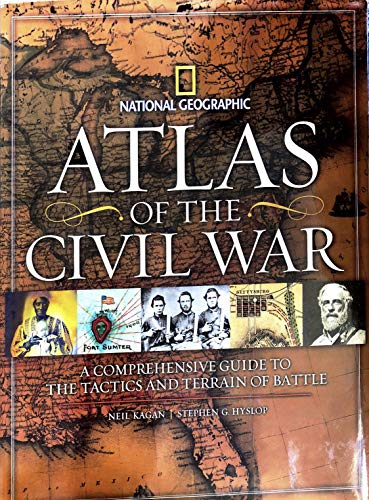 9781435142169: National Geographic Atlas of the Civil War