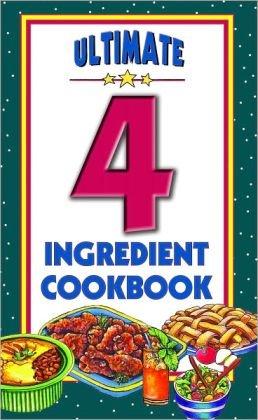 9781435142206: Ultimate 4 Ingredient Cookbook