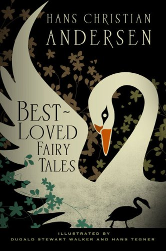 Hans Christian Andersen: Best Loved Fairy Tales: Hans Christian Andersen