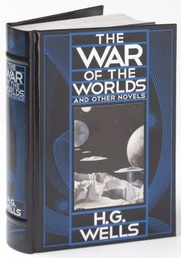 The War of the Worlds and Other: H.G. Wells