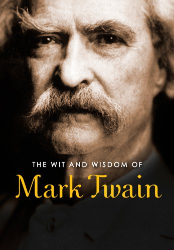 9781435144316: The Wit and Wisdom of Mark Twain