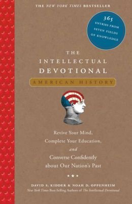 9781435145597: The Intellectual Devotional: American History: 365 Entries from Seven Fields of Knowledge
