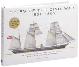Ships of the Civil War, 1861-1865 : Kevin Dougherty