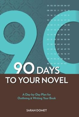 9781435146082: 90 Days to Your Novel: A Day-by-Day Plan for Outlining & Writing Your Book