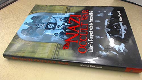 9781435146587: The Nazi Occult War: Hitler's Compact with the Forces of Evil