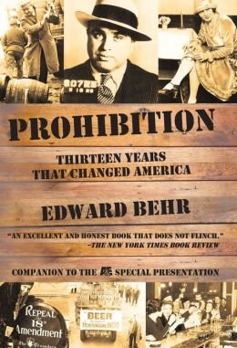 9781435146815: Prohibition: Thirteen Years That Changed America