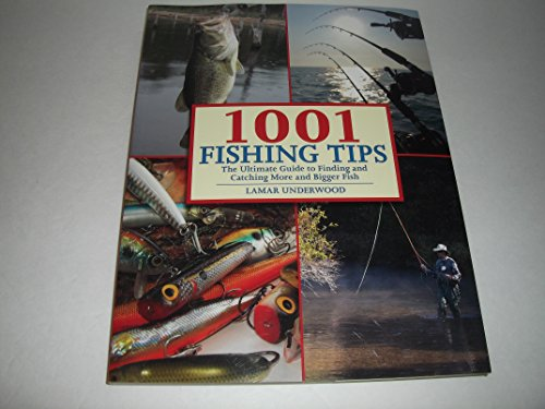 9781435147058: 1001 Fishing Tips: The Ultimate Guide to Finding and Catching More and Bigger Fish