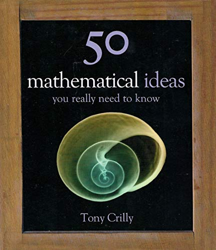 9781435147393: 50 Mathematical Ideas You Really Need to Know