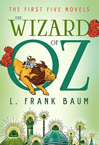The Wizard of Oz: The First Five