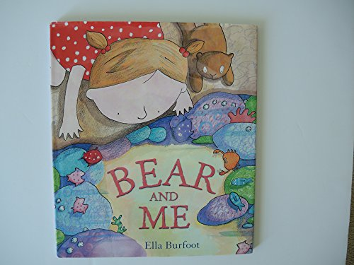 9781435147539: Bear and Me