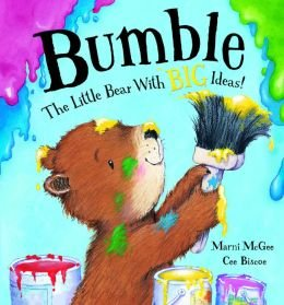 9781435147638: Bumble, the Little Bear with Big Ideas