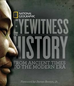 9781435148079: Eyewitness to History: From Ancient Times to the Modern Era