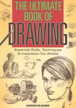 9781435148734: Ultimate Book of Drawing: Essential Skills, Techniques & Inspiration for Artists