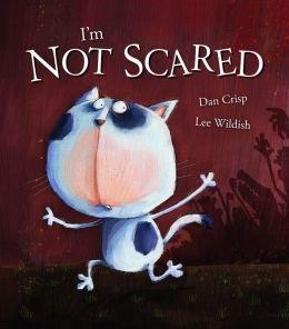 I'm Not Scared: Crisp, Dan