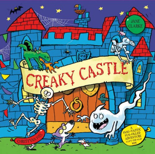 9781435149519: Creaky Castle (Lift the Flap)