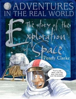 9781435150300: Adventures in the Real World: The Story of Exploration of Space