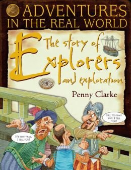 9781435150317: Adventures in the Real World: The Stories of Explorers