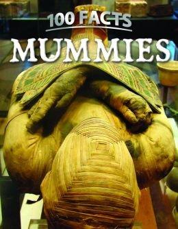 9781435150942: 100 Facts: Mummies