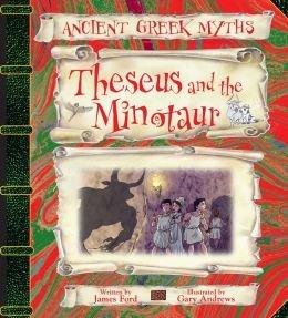 Theseus & the Minotaur (Ancient Greek Myths): Jason Ford