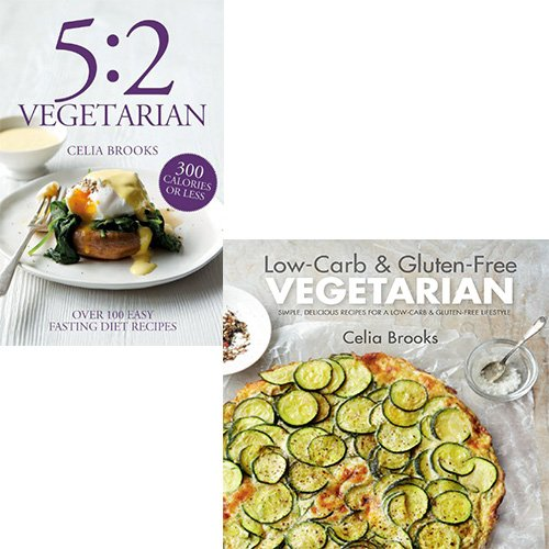9781435151710: ({LOW-CARB & GLUTEN-FREE VEGETARIAN: SIMPLE, DELICIOUS RECIPES FOR A LOW-CARB AND GLUTEN-FREE LIFESTYLE}) [{ By (author) Celia Brooks }] on [January, 2014]