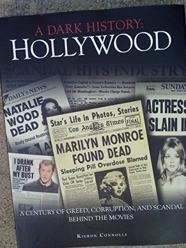 9781435151963: Hollywood, a Dark History