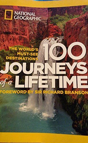 9781435152779: 100 Journeys of a Lifetime: The World's Must-See Destinations