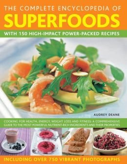 9781435152885: Complete Encyclopedia of Superfoods