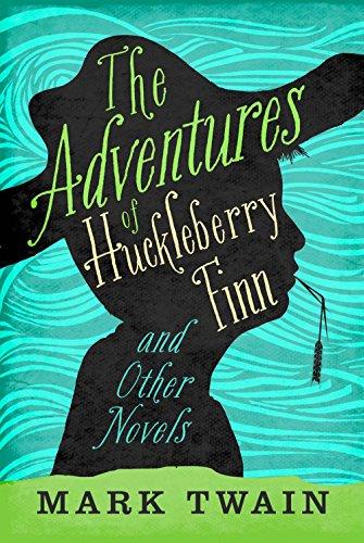 The Adventures of Huckleberry Finn & Other Novels: Twain, Mark