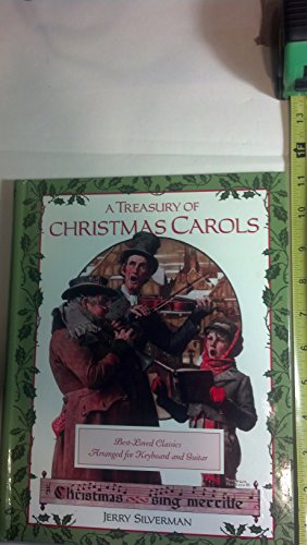 9781435155626: A Treasury of Christmas Carols: Best-Loved Classics Arranged for Keyboard and Guitar