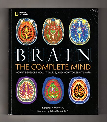 9781435155992: Brain: The Complete Mind: How It Develops, How It Works, and How to Keep It Sharp